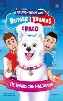 De avonturen van Rutger, Thomas en Paco 1 - De magische halsband